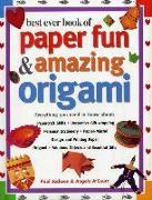 Cover-Bild zu Jackson, Paul: Best Ever Book of Paper Fun & Amazing Origami