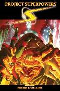 Cover-Bild zu Alex Ross: Project Superpowers Omnibus Vol. 3: Heroes and Villains