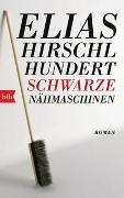 Cover-Bild zu Hirschl, Elias: Hundert schwarze Nähmaschinen