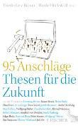 Cover-Bild zu 95 Anschläge - Thesen für die Zukunft von Hückstädt, Hauke (Hrsg.)