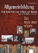 Cover-Bild zu Allgemeinbildung. Vom Kaiserreich zur Teilung der Nation von Benz, Wolfgang (Hrsg.)