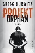 Cover-Bild zu Projekt Orphan (eBook) von Hurwitz, Gregg