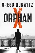 Cover-Bild zu Orphan X von Hurwitz, Gregg