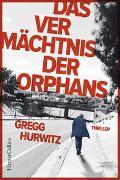 Cover-Bild zu Das Vermächtnis der Orphans von Hurwitz, Gregg