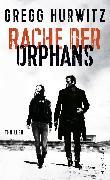 Cover-Bild zu Rache der Orphans (eBook) von Hurwitz, Gregg