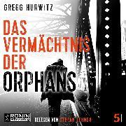 Cover-Bild zu Das Vermächtnis der Orphans - Evan Smoak, (ungekürzt) (Audio Download) von Hurwitz, Gregg