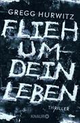 Cover-Bild zu Flieh um dein Leben (eBook) von Hurwitz, Gregg