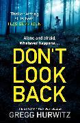 Cover-Bild zu Don't Look Back (eBook) von Hurwitz, Gregg