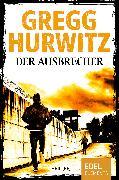 Cover-Bild zu Der Ausbrecher (eBook) von Hurwitz, Gregg