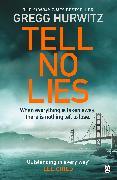Cover-Bild zu Tell No Lies (eBook) von Hurwitz, Gregg