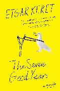 Cover-Bild zu Keret, Etgar: The Seven Good Years