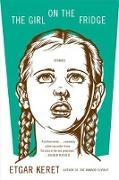 Cover-Bild zu Keret, Etgar: The Girl on the Fridge