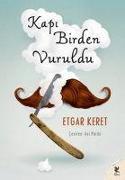 Cover-Bild zu Keret, Etgar: Kapi Birden Vuruldu