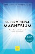 Cover-Bild zu Supermineral Magnesium von Vormann, Jürgen