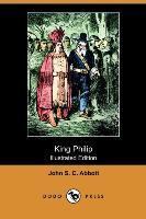 Cover-Bild zu King Philip (Illustrated Edition) (Dodo Press) von Abbott, John Stevens Cabot
