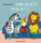Cover-Bild zu Straßer, Susanne: Kann ich bitte in die Mitte?