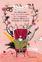 Cover-Bild zu Straßer, Susanne: Das Märchen von der Prinzessin, die unbedingt in einem Märchen vorkommen wollte