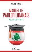 Cover-Bild zu Manuel de parler libanais von Fleyfel, Antoine