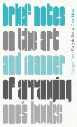 Cover-Bild zu Perec, Georges: Brief Notes on the Art and Manner of Arranging One's Books