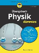 Cover-Bild zu Übungsbuch Physik für Dummies (eBook) von Holzner, Steven