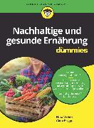Cover-Bild zu Nachhaltige und gesunde Ernährung für Dummies (eBook) von Weber, Nina