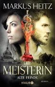 Cover-Bild zu Die Meisterin: Alte Feinde von Heitz, Markus