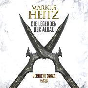 Cover-Bild zu Vernichtender Hass (Audio Download) von Heitz, Markus