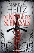Cover-Bild zu Die Klinge des Schicksals (eBook) von Heitz, Markus