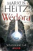 Cover-Bild zu Wédora - Schatten und Tod (eBook) von Heitz, Markus
