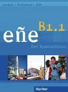 Cover-Bild zu González Salgado, Cristóbal: eñe B1.1. Kursbuch + Arbeitsbuch + Audio-CD