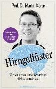 Cover-Bild zu Hirngeflüster von Korte, Martin, Prof. Dr.
