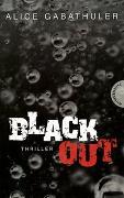 Cover-Bild zu Gabathuler, Alice: Blackout
