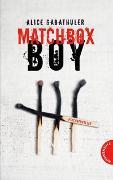Cover-Bild zu Gabathuler, Alice: Matchbox Boy