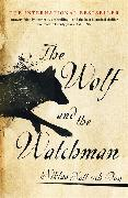 Cover-Bild zu The Wolf and the Watchman von Dag, Niklas Natt och