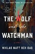 Cover-Bild zu The Wolf and the Watchman von Natt Och Dag, Niklas