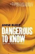 Cover-Bild zu Dangerous to Know: Natalie King, Forensic Psychiatrist von Buist, Anne