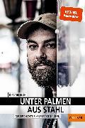 Cover-Bild zu Unter Palmen aus Stahl von Bloh, Dominik