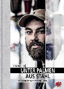 Cover-Bild zu Unter Palmen aus Stahl (eBook) von Bloh, Dominik