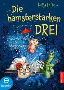 Cover-Bild zu Die hamsterstarken Drei 1 (eBook) von Frixe, Katja