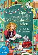 Cover-Bild zu Der zauberhafte Wunschbuchladen 6 (eBook) von Frixe, Katja