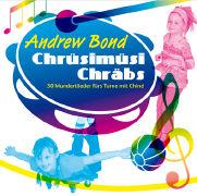 Cover-Bild zu Musik-CD - Chrüsimüsi Chräbs