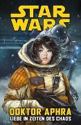 Cover-Bild zu Star Wars Comics: Doktor Aphra IV: Liebe in Zeiten des Chaos von Spurrier, Simon