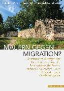 Cover-Bild zu Mauern gegen Migration? von Hächler, Nikolas