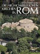 Cover-Bild zu Die frühchristlichen Kirchen in Rom von Brandenburg, Hugo