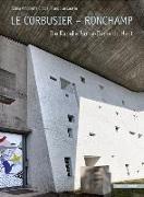 Cover-Bild zu Le Corbusier - Ronchamp von Crippa, Maria Antonietta
