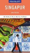 Cover-Bild zu POLYGLOTT on tour Reiseführer Singapur von Huy, Stefan