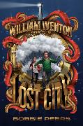 Cover-Bild zu William Wenton and the Lost City von Peers, Bobbie