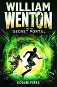 Cover-Bild zu William Wenton and the Secret Portal von Peers, Author Bobbie