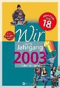 Cover-Bild zu Wir vom Jahrgang 2003 - Kindheit und Jugend: 18. Geburtstag von Ungerer, Solveig