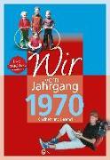 Cover-Bild zu Wir vom Jahrgang 1970 von Tornau, Katja